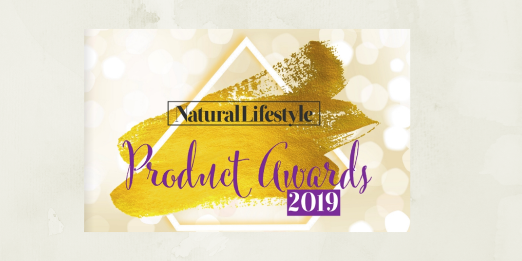The Natural Lifestyle Product Awards are back for 2019